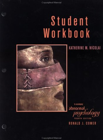 9780716738534: Student Workbook for Ronald J. Comer's Abnormal Psychology (4e)