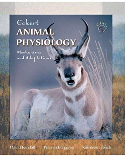 Eckert: Animal Physiology: Mechanisms and Adpatations 5th ed