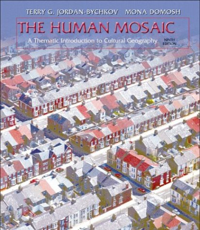 9780716739067: The Human Mosaic, Ninth Edition: A Thematic Introduction to Cultural Geography