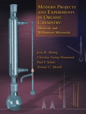 Modern Projects and Experiments in Organic Chemistry: Morrill, Terence C.,