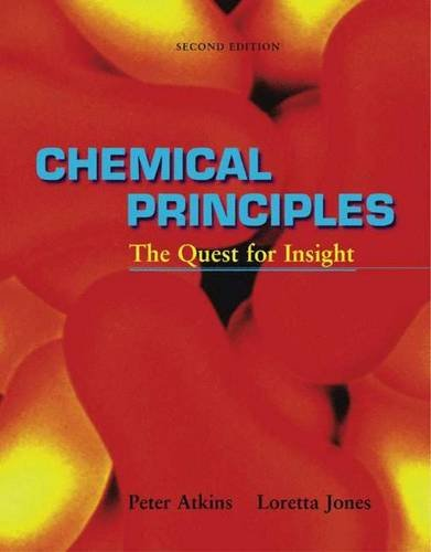 Chemical Principles: The Quest for Insight, 2nd: Atkins, P. W.; Jones, Loretta