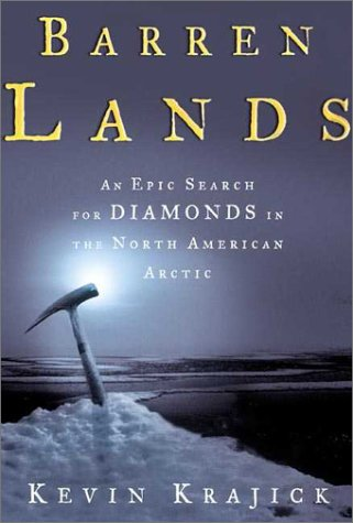 9780716740261: Barren Lands: An Epic Search for Diamonds in the North American Arctic
