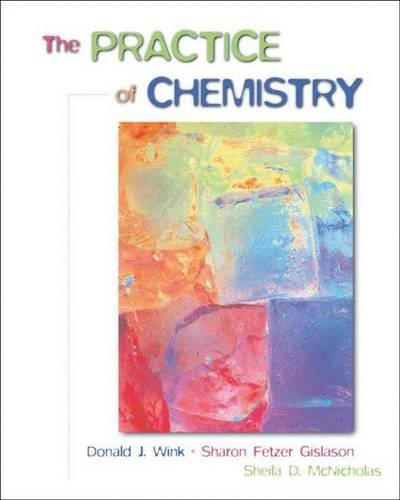 9780716740933: The Practice of Chemistry: Class Test Version