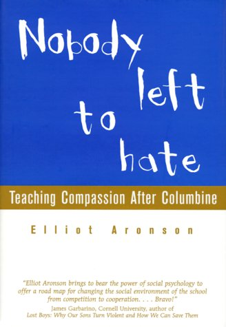 9780716741329: Nobody Left to Hate: Teaching Compassion After Columbine