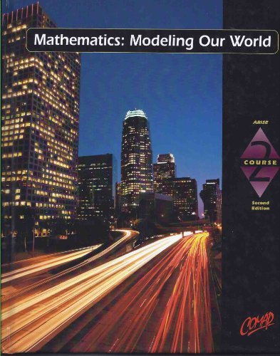 9780716741558: Mathematics: Modeling Our World Course 2