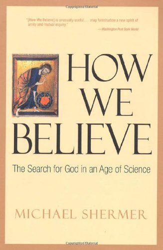 9780716741619: How We Believe: The Search for God in an Age of Science