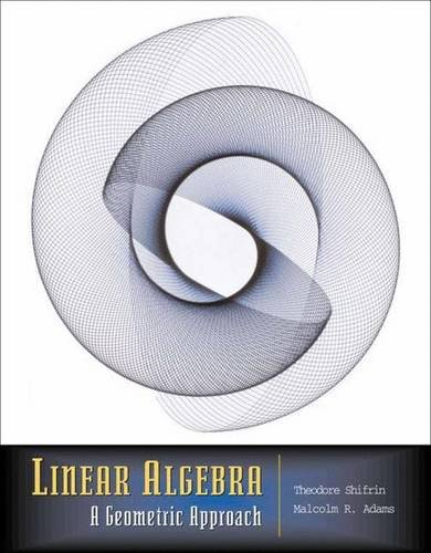 9780716743378: Linear Algebra: A Geometric Approach