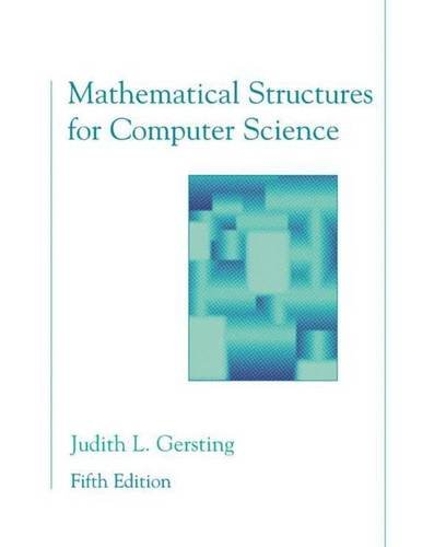 9780716743583: Mathematical Structures for Computer Science: A Modern Treatment of Discrete Mathematics