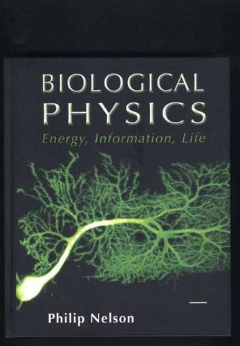 9780716743729: Biological Physics: Energy, Information, Life