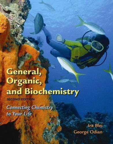 9780716743750: General, Organic, and Biochemistry: Connecting Chemistry to Your Life