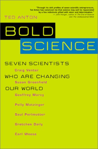 9780716744481: Bold Science: Seven Scientists Who Are Changing Our World