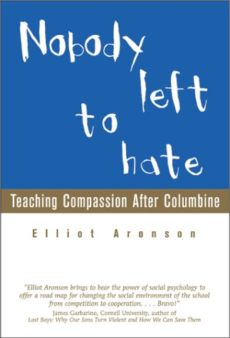 9780716744795: Nobody Left to Hate: Teaching Compassion After Columbine
