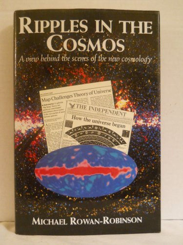 9780716745037: Ripples in the Cosmos: A view behind the scenes of the new cosmology