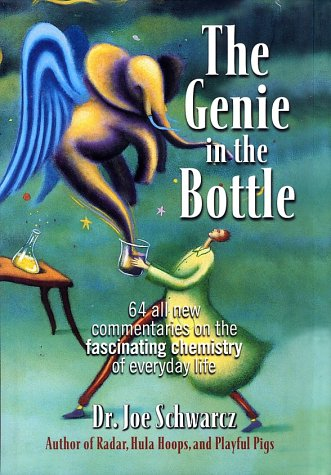 9780716746010: The Genie in the Bottle: 64 All New Commentaries on the Fascinating Chemistry of Everyday Life