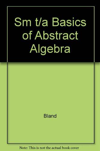 9780716746546: Sm T/a Basics of Abstract Algebra