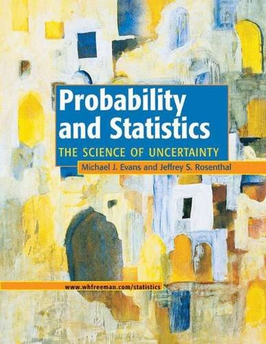 9780716747420: Probability and Statistics: The Science of Uncertainty