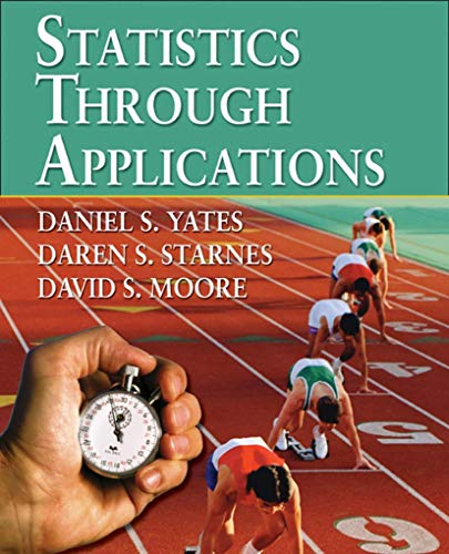9780716747727: Statistics Through Applications