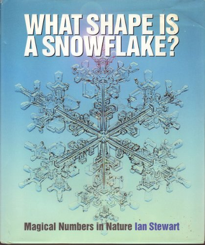 9780716747949: What Shape Is a Snowflake