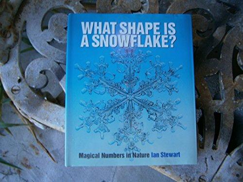 What Shape is a Snow Flake?: Magic: Stewart, Ian