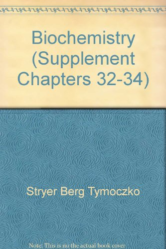 9780716749554: Biochemistry (Supplement Chapters 32-34)