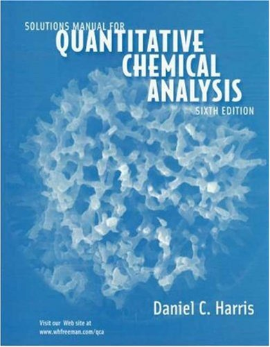 9780716749844: Quantitative Chemical Analysis, 6esolutions Manual