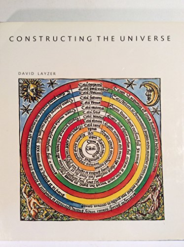 CONSTRUCTING OF THE UNIVERSE. (Scientific American Library.)