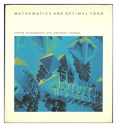 9780716750093: Mathematics and Optimal Form (Scientific American Library)