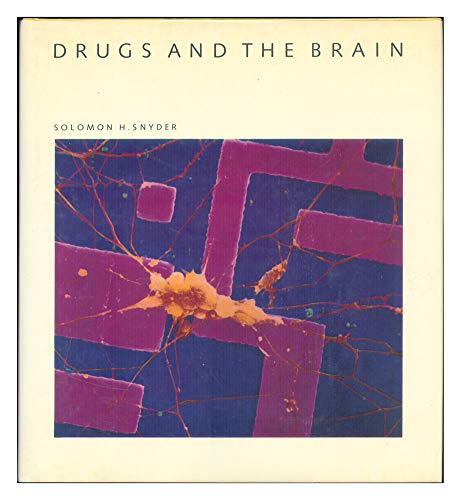9780716750154: Drugs and the Brain