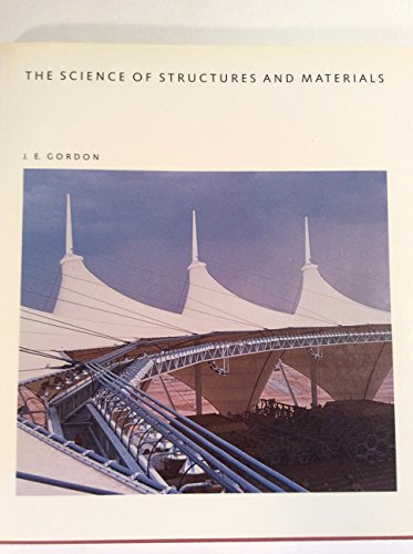 The Science of Structures and Materials (Scientific American Library) (0716750228) by J. E. Gordon