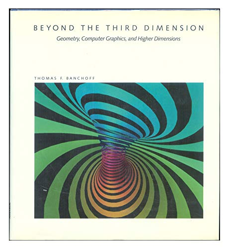 9780716750253: Beyond the Third Dimension (Scientific American Library)