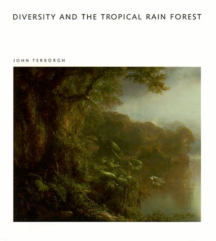 Diversity and the Tropical Rain Forest: Terborgh, John