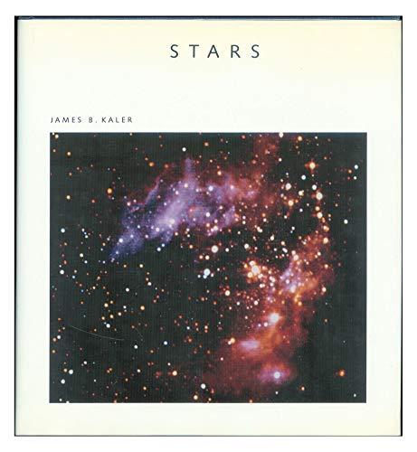 Stars (A Scientific American Library Book): James B. Kaler