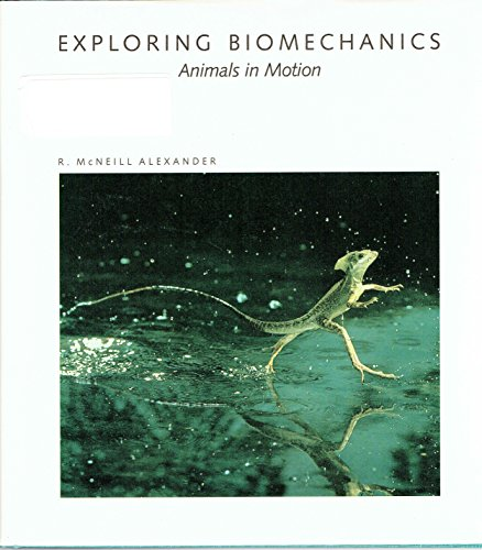 9780716750352: Exploring Biomechanics: Animals in Motion