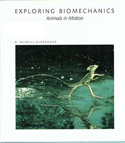 9780716750352: Exploring Biomechanics: Animals in Motion