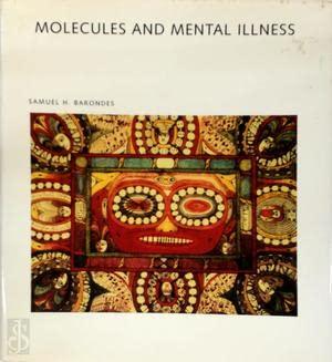 9780716750413: Molecules and Mental Illness (Scientific American Library)