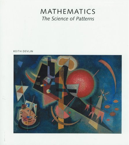 9780716750475: Mathematics: The Science of Patterns - The Search for Order in Life, Mind and the Universe (