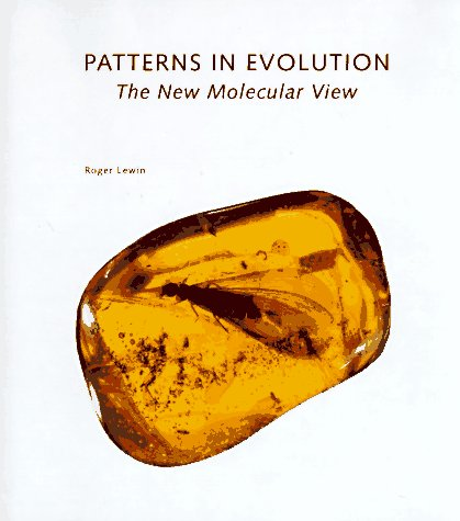 9780716750697: Patterns in Evolution: The New Molecular View (