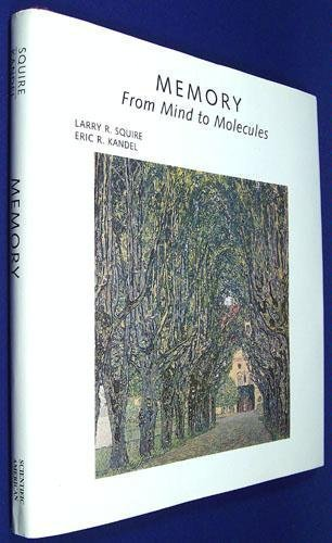 9780716750710: Memory: From Mind to Molecules (Scientific American Library)