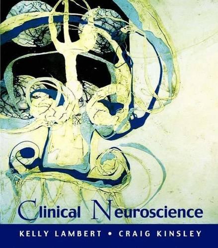 Clinical Neuroscience: Kelly Lambert, Craig