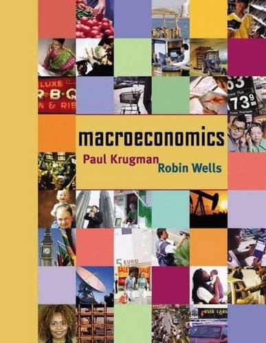 Macroeconomics: Krugman, Paul, Wells,