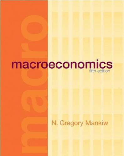 Macroeconomics: N. Gregory Mankiw