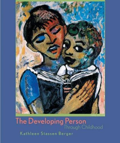 9780716754657: The Developing Person Through Childhood, Third Edition