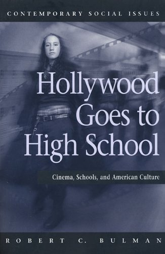9780716755418: Hollywood Goes to High School: Cinema, Schools, and American Culture