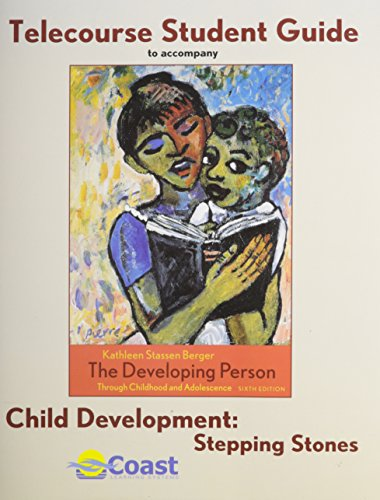 Telecourse Student Guide: for Child Development: Stepping: Richard O. Straub,