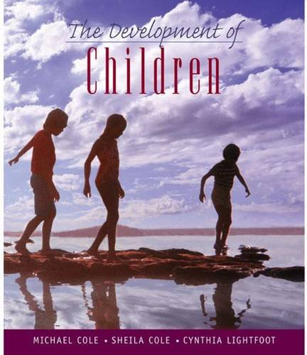 9780716755555: The Development of Children