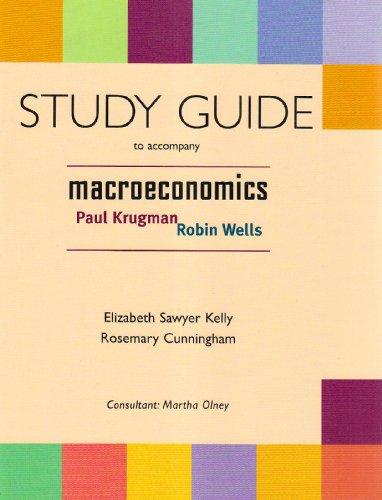 Macroeconomics: Robin Wells; Rosemary