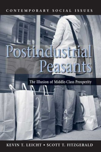 9780716757658: Postindustrial Peasants: The Illusion of Middle-Class Prosperity (Contemporary Social Issues)