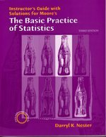 9780716758884: Instructor's Guide with Solutions for Moore's the Basic Practice of Statistics 3rd Edition (Third Edition) By Darryl K. Nester
