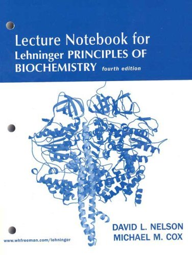 9780716759546: Lehninger Principles of Biochemistry Lecture Notebook