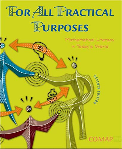 9780716759652: For All Practical Purposes: Mathematical Literacy in Today's World